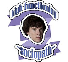 High-functioning sociopath Photographic Print