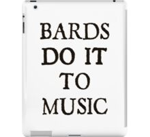 d20 Scoundrels: Bards Do It To Music iPad Case/Skin