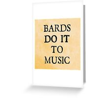 d20 Scoundrels: Bards Do It To Music Greeting Card