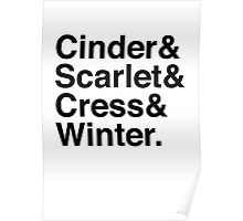 Cinder & Scarlet & Cress & Winter. Poster