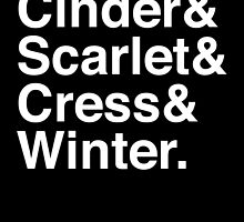 Cinder & Scarlet & Cress & Winter. (inverse) by Samantha Weldon