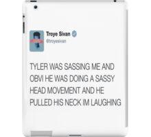 Tyler Troye Sass iPad Case/Skin