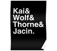 Kai & Wolf & Thorne & Jacin. (inverse) Poster