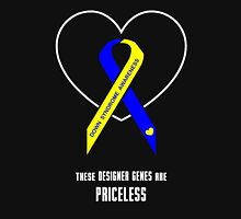 These Designer Genes are Priceless -- Down Syndrome Awareness Unisex T-Shirt