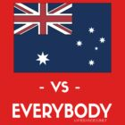 AUS VS EVERYBODY by LifeSince1987