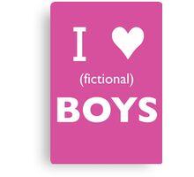 I love (fictional) boys Canvas Print