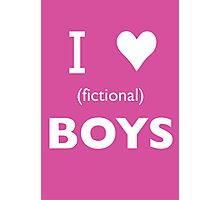 I love (fictional) boys Photographic Print