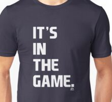 EA SPORTS IT'S IN THE GAME Unisex T-Shirt