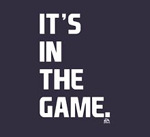 EA SPORTS IT'S IN THE GAME T-Shirt