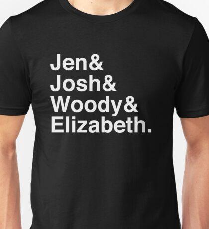 Jen & Josh & Woody & Elizabeth. (inverse) Unisex T-Shirt