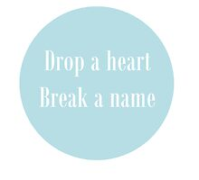 Drop A Heart by idafreja