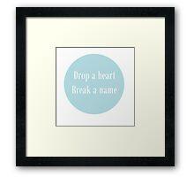 Drop A Heart Framed Print