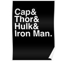 Cap & Thor & Hulk & Iron Man. (inverse) Poster