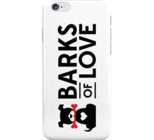 Merchandise - Barks of Love - Main Logo  iPhone Case/Skin