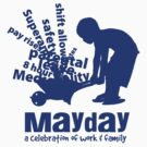 MayDay 2008: a celebration of work and family - Dark Blue print by unionswa