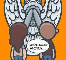 Back Away Slowly by artdyslexia