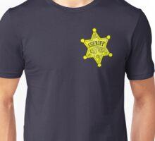 I am the Sheriff Unisex T-Shirt