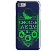 pokemon choose wisely iPhone Case/Skin