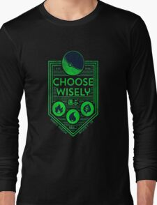 pokemon choose wisely Long Sleeve T-Shirt