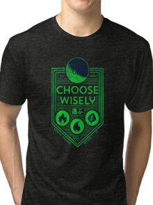 pokemon choose wisely Tri-blend T-Shirt
