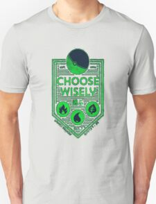 pokemon choose wisely Unisex T-Shirt