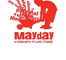 MayDay 2008: a celebration of work and family Postcard by unionswa