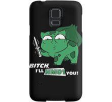 bitch i'll hm01 you Samsung Galaxy Case/Skin