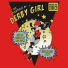 The Adventures of Derby Girl by Dani Kaulakis