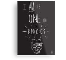 The One Who Knocks Metal Print