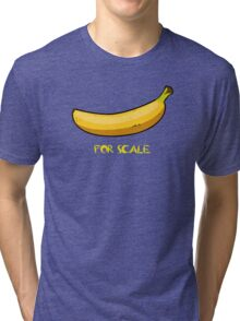 BANANA IS THE BEST SCALE Tri-blend T-Shirt