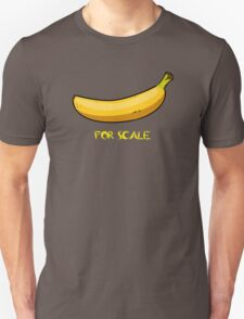 BANANA IS THE BEST SCALE Unisex T-Shirt