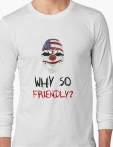 Why so friendly? - Black Ink Long Sleeve T-Shirt