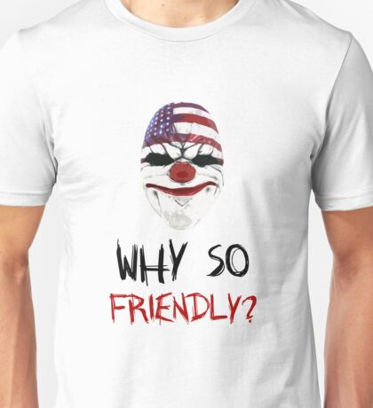 Why so friendly? - Black Ink Unisex T-Shirt