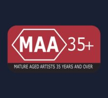 Mature Aged Artists  35+ T-Shirt by Midori Furze
