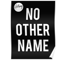 No Other Name- Hillsong  Poster