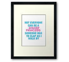Disney Princess- Hipster Quote  Framed Print