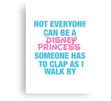 Disney Princess- Hipster Quote  Canvas Print