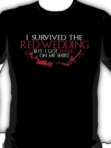 I Survived The Red Wedding T-Shirt