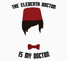 The Eleventh Doctor Is My Doctor T-Shirt