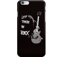 LET THERE BE ROCK T-SHIRT iPhone Case/Skin