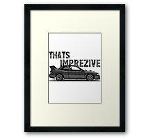 Thats Imprezive WRX STi 22B Framed Print