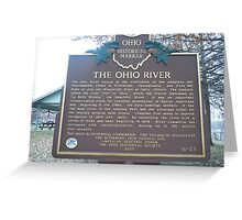 THE OHIO RIVER-HISTORICAL LAND MARK Greeting Card