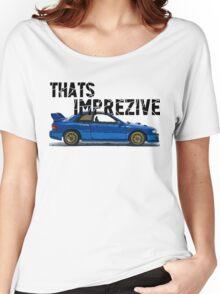 That's Imprezive! Subaru Impreza WRX STi 22B Women's Relaxed Fit T-Shirt