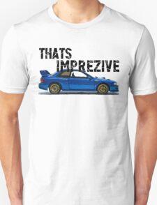 That's Imprezive! Subaru Impreza WRX STi 22B T-Shirt
