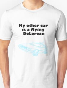 My other car is a flying DeLorean (neon) Unisex T-Shirt
