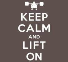 Keep Calm and Lift On Kids Clothes