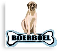 Boer Boel and  dog bone Canvas Print