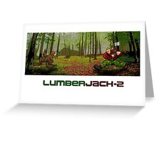 LumberJack-2 Greeting Card
