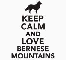 Keep calm and love Bernese Mountains Kids Tee