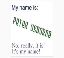 My name is T-shirt. by Peter Osborne